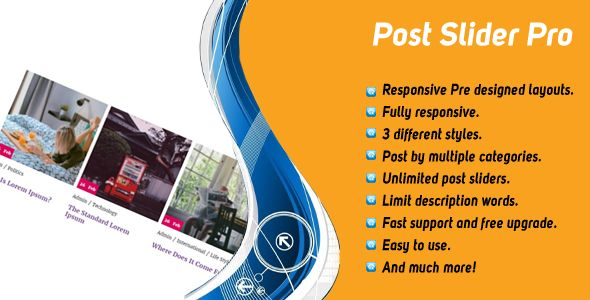 Custom Post Slider Pro . Custom Post Slider Pro WordPress Plugin will help you create nice-looking, responsive and mobile friendly post slider from multiple category to showcase your posts or display particular blog posts