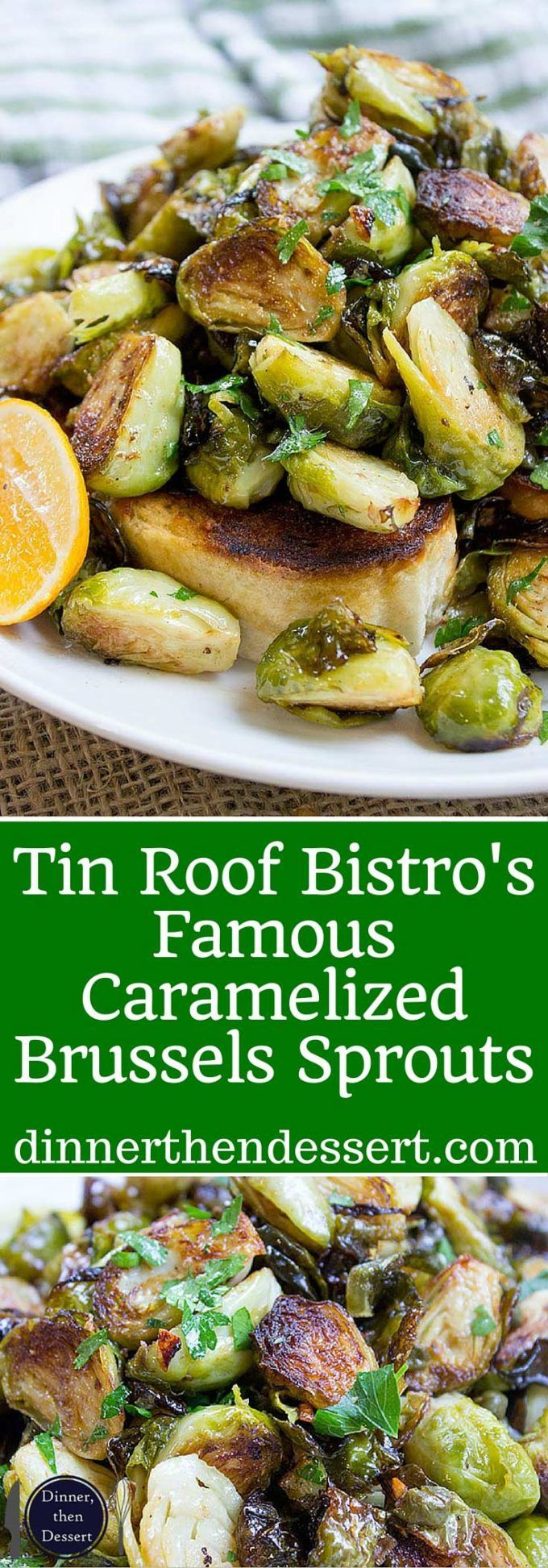 Tin Roof Bistro Brussels Sprouts are caramelized and tossed in a lemony caper butter sauce. The most popular item on the menu will make anyone a fan!
