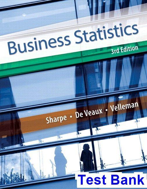Business Statistics 3rd Edition Sharpe Test Bank Test Bank
