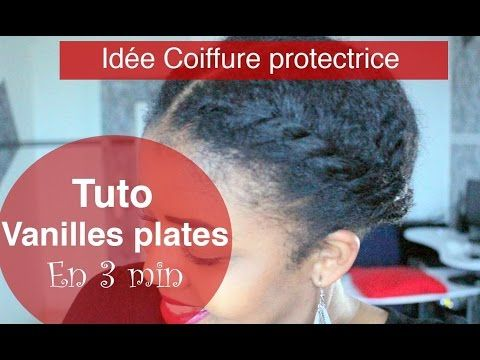 ▶ Ma coiffure protectrice sur cheveux crépus en 3 minutes - Tuto vanilles plates - YouTube