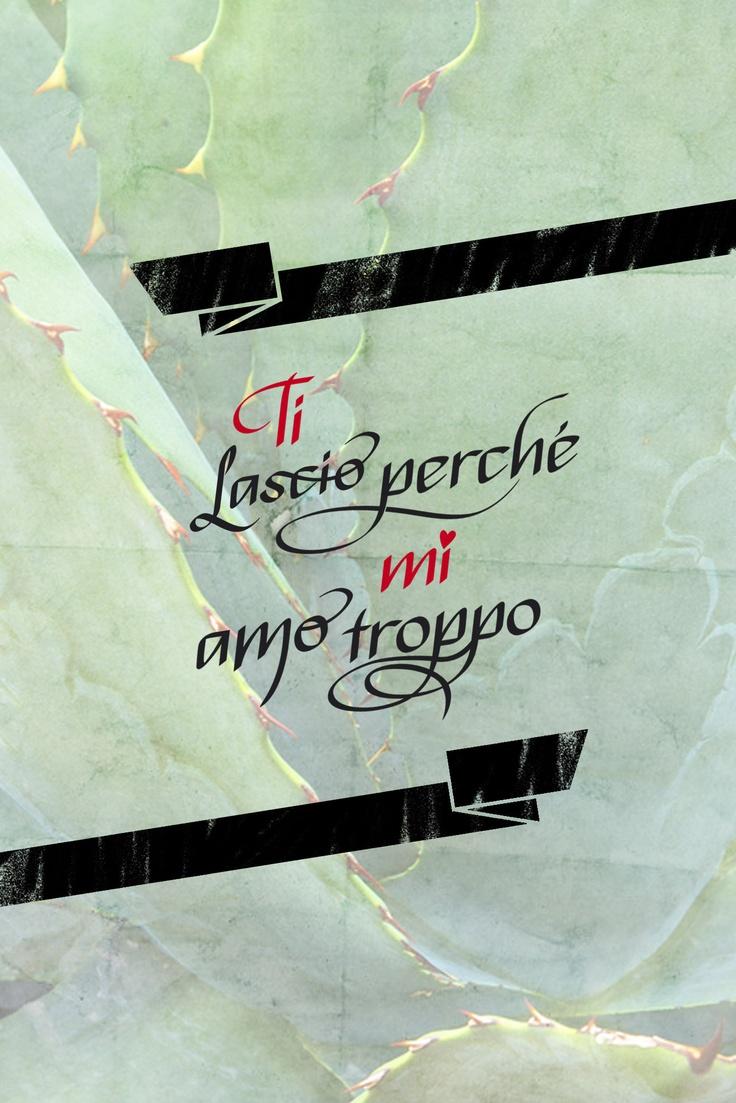 Ti lascio perchè Mi amo troppo...