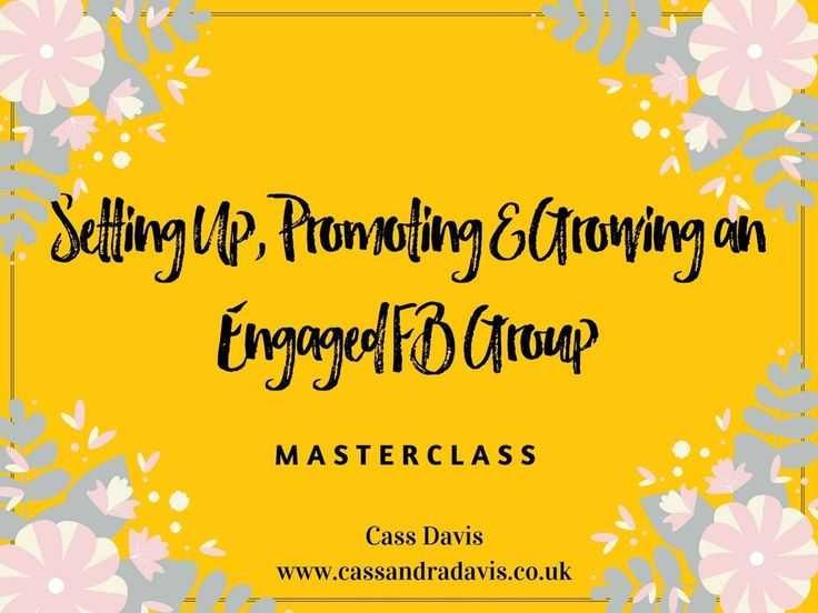 How to set up, promote and grow your own engaged Facebook Group. Click to read more or pin for later.