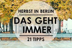 Tips für den Herbst in Berlin