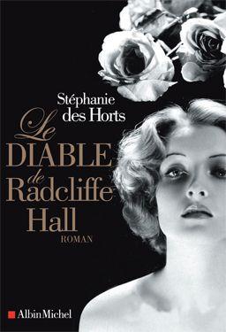 LE DIABLE DE RADCLIFF-HALL : Nul ne peut résister au charme des Radcliffe, ces fleurons de l'aristocratie britannique, aussi élégants, désinvoltes et snobs que sans (aucun) scrupule... www.artismirabilis.com/actualite-litteraire-et-musicale/LYON/2012/le-diable-de-Radcliff-Hall-Stephanie-des-Horts.html www.artismirabilis.com/actualite-litteraire-et-musicale/LYON/archives/2012.html artismirabilis.com