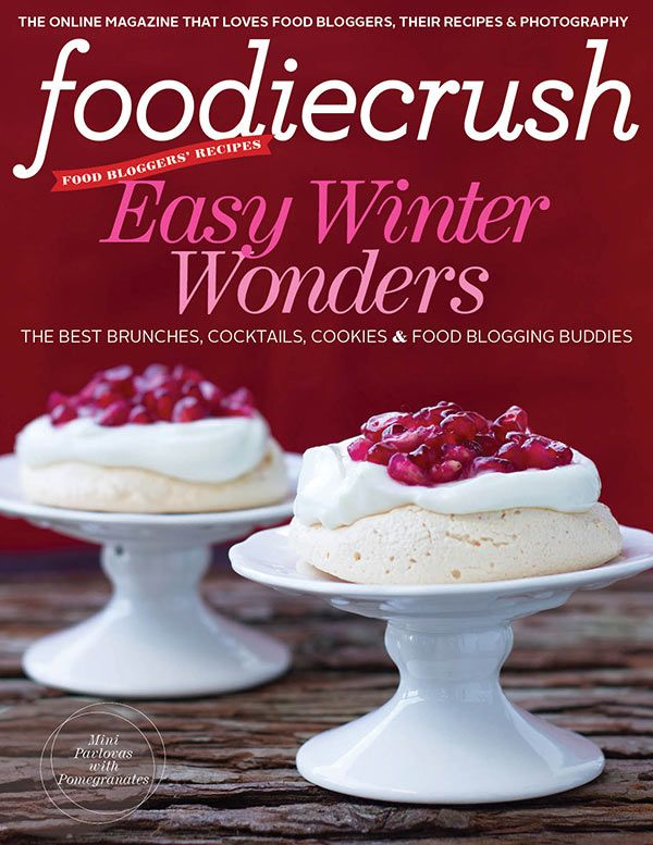 FoodieCrush magazine holiday-winter/2012 #food #foodblogs #kitchen #recipes #free