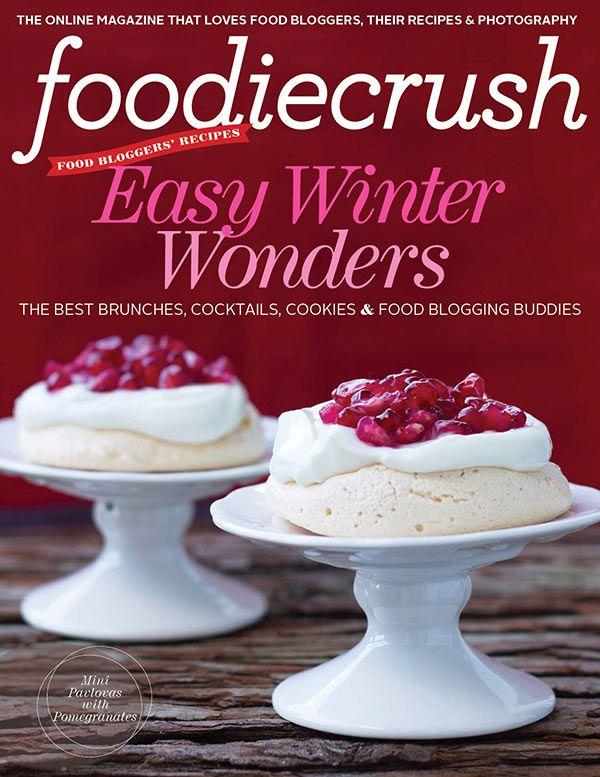 FoodieCrush magazine holiday-winter/2012 #food #foodblogs #kitchen #recipes #free