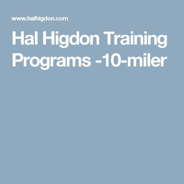 Hal Higdon Training Programs -10-miler