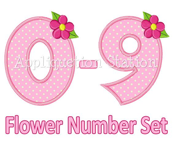 Flower Birthday Number Set Applique Machine Embroidery Design 1st first girl 0,1,2,3,4,5,6,7,8, AND 9 pink INSTANT DOWNLOAD on Etsy, $7.95