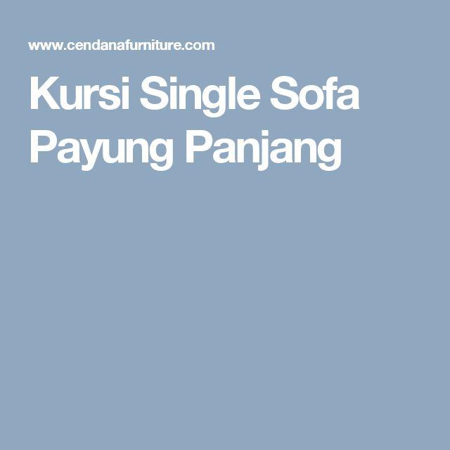 Kursi Single Sofa Payung Panjang