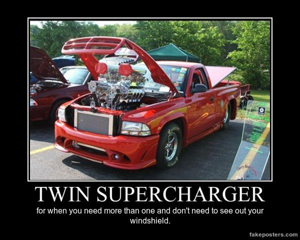 Twin Supercharger - Demotivational Poster  #Funny-Pics http://www.flaproductions.net/funny-pics/twin-supercharger-demotivational-poster/25388/?utm_source=PN&utm_medium=http%3A%2F%2Fwww.pinterest.com%2Falliefernandez3%2Fgreat%2F&utm_campaign=FlaProductions