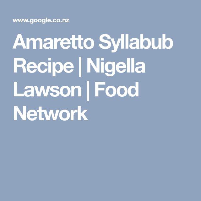 Amaretto Syllabub Recipe | Nigella Lawson | Food Network