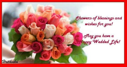 Happy Wedded Life #wedding #wishes #flowers
