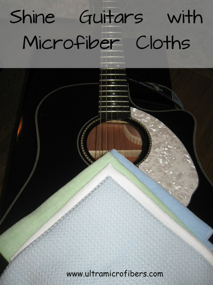 Shine and Polish guitars with premium microfiber cloths. Know the difference in quality - better cleaning results. These cloths are recommended by Modern Butlers as a Luxury Provider. 4 for $48  www.ultramicrofibers.com