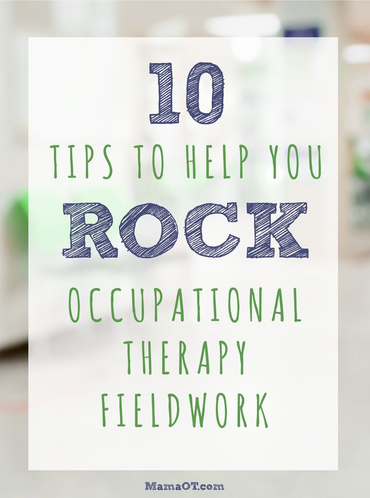 10 Tips to Help You Rock Your Occupational Therapy Fieldwork! #occupationaltherapy #fieldwork #mamaotblog