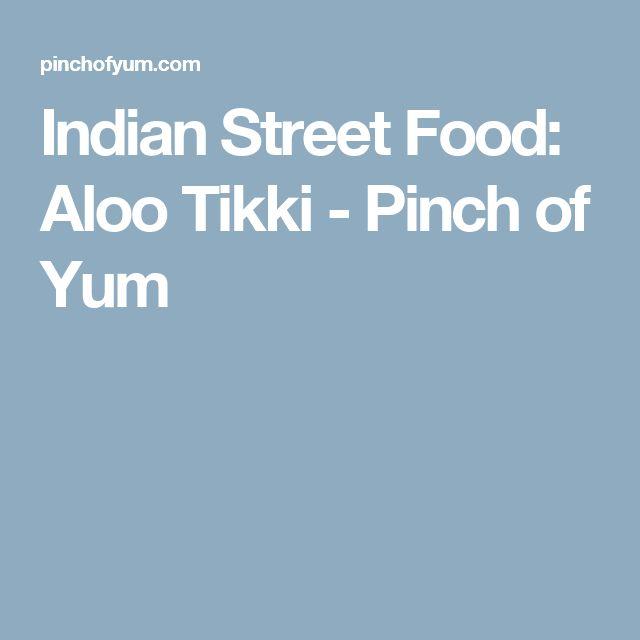 Indian Street Food: Aloo Tikki - Pinch of Yum