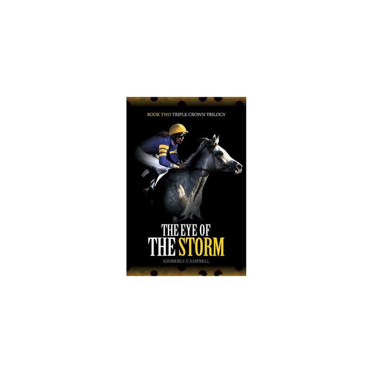 Eye of the Storm (Hardcover) (Kim Campbell)