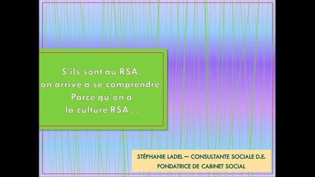 """RSA et culture RSA, in """"RSA, regards, estime de soi et vie affective"""" - Cabinet Social, Stéphanie LADEL"""