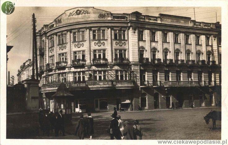 Hotel Ritz (1912- 1944) - BIAŁYSTOK