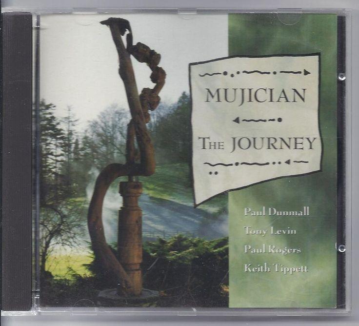Jazz Keith Tippett Mujician CD The Journey Paul Dunmall Tony Levin Paul Rogers
