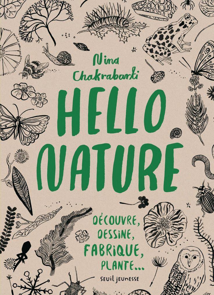 Hello nature - Nina Chakrabarti | Editions Seuil Jeunesse