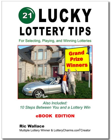 21 Lucky Lottery Tips by Squirrel Millionaire Ric Wallace