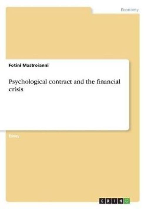 Psychological contract and the financial crisis by Fotini Mastroianni (English)