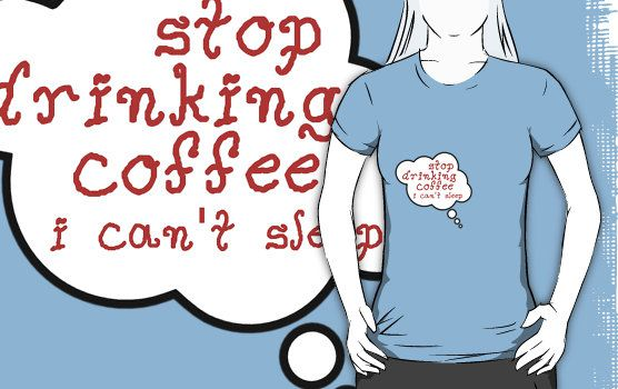Pregnancy Message from Baby - STOP DRINKING COFFEE, I CAN'T SLEEP by Bubble-Tees.com by Bubble-Tees