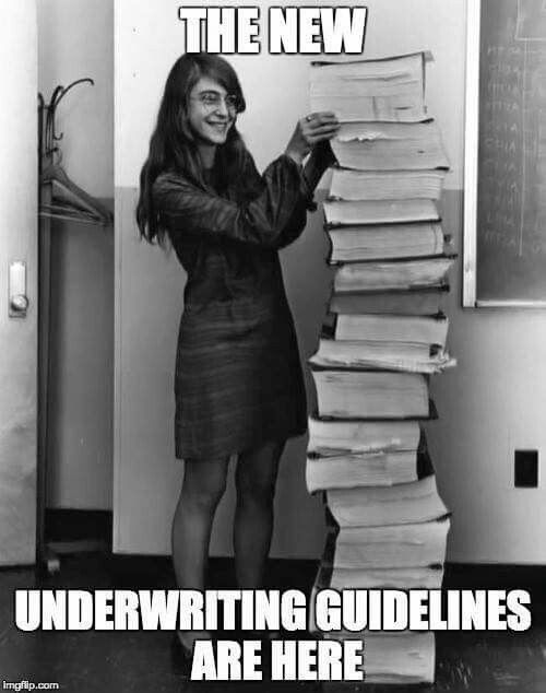 The new underwriting guidelines are here