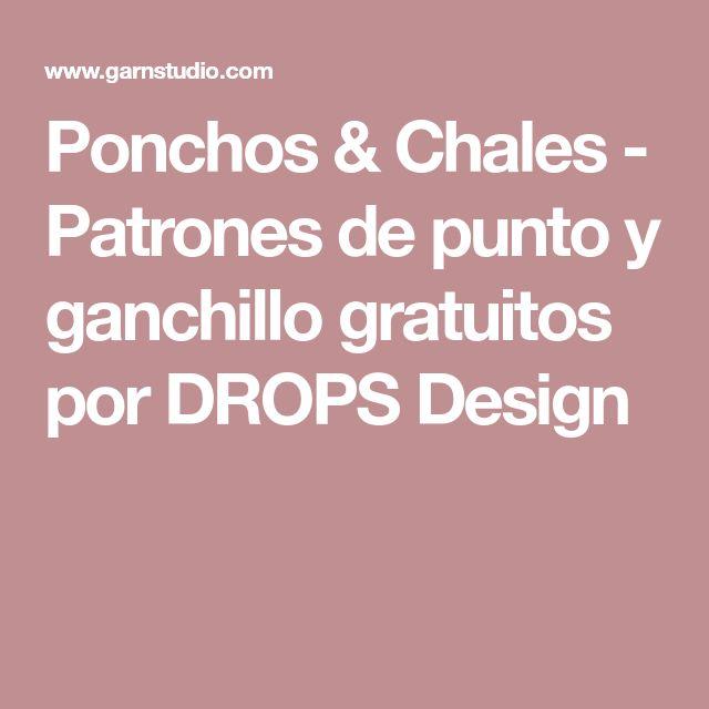 Ponchos & Chales - Patrones de punto y ganchillo gratuitos por DROPS Design