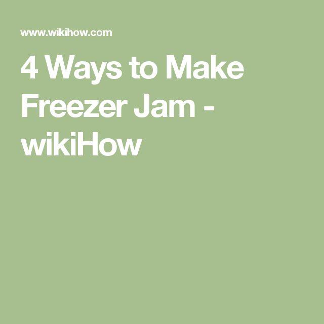 4 Ways to Make Freezer Jam - wikiHow