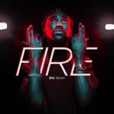 Big Sean - Fire