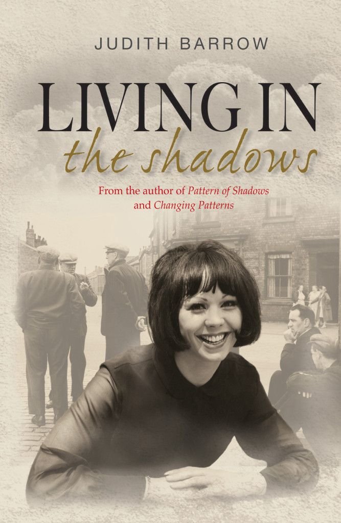 The Writing Desk: Living in the Shadows, by Judith Barrow