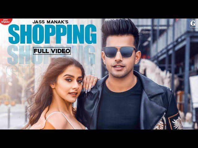 Shopping Jass Manak Mp3 Song Download Dj Punjab In 2020 Songs Trending Songs Mp3 Song Download