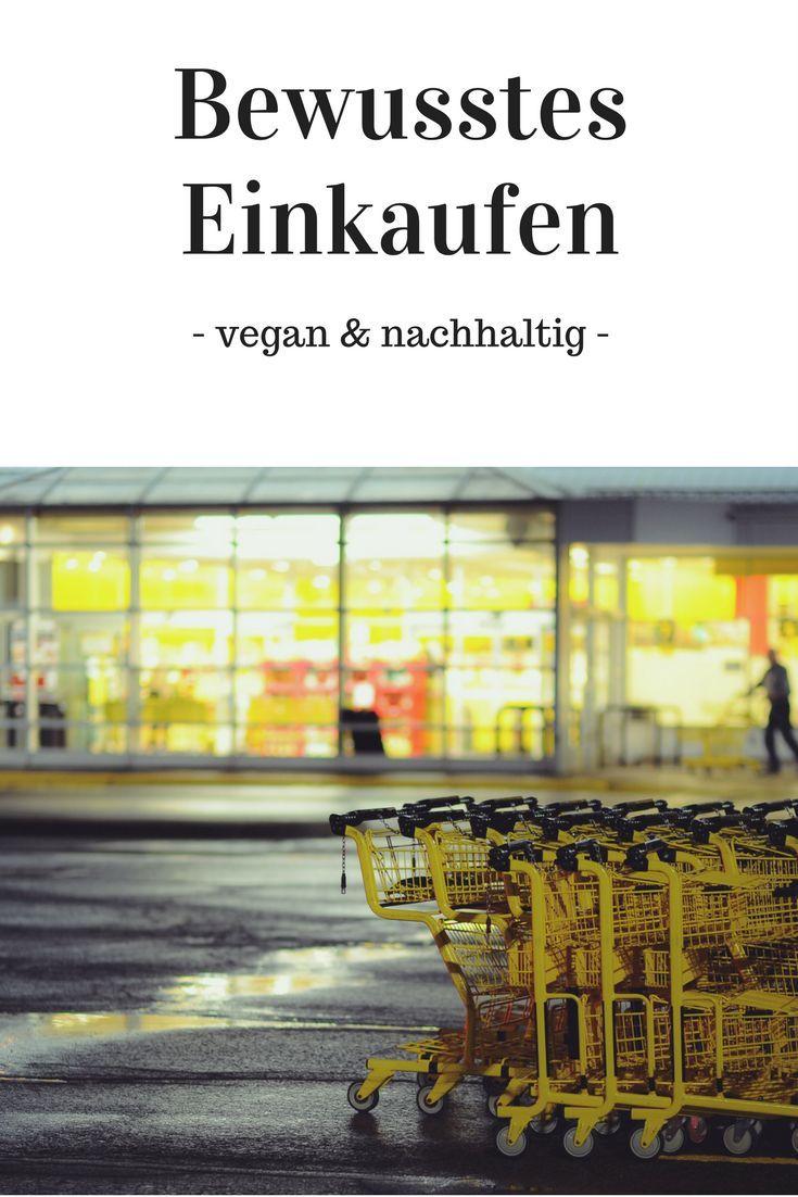 bewusst und vegan einkaufen – Inhaltslisten lesen lernen und einfach gute Entscheidungen treffen! Nachhaltigkeit ist gut für uns alle! – Minimal-Vegan