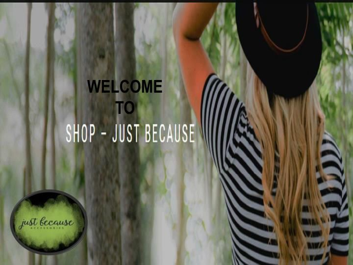 Just Because offers fashion jewelry accessories for sale, women's platform wedges, yoga headbands, garden plants succulents, loafers, wall artificial flowers, garden plants succulents, musical instruments online, sun protection hats women's and more. www.justbecause.shop\n