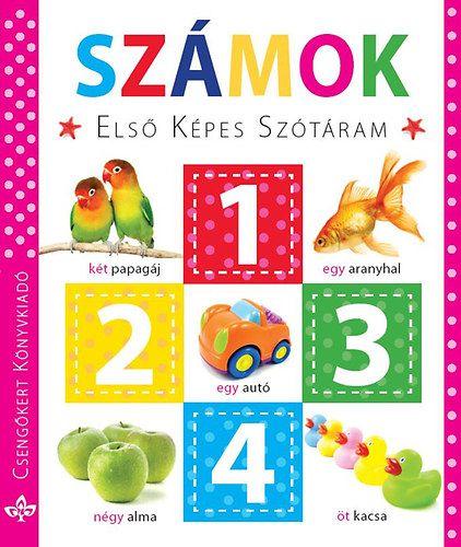 Első képes szótáram – Számok, gyermek- és ifjúsági könyvek, könyvrendelés, olcsó könyvek, könyvesbolt