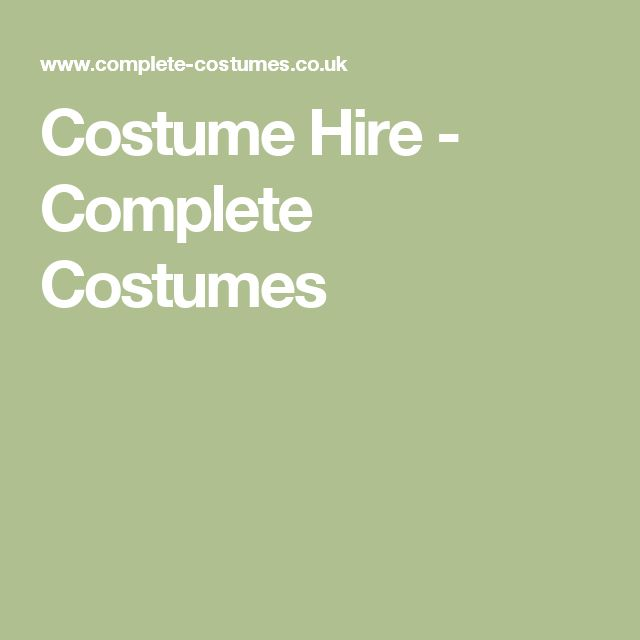 Costume Hire - Complete Costumes