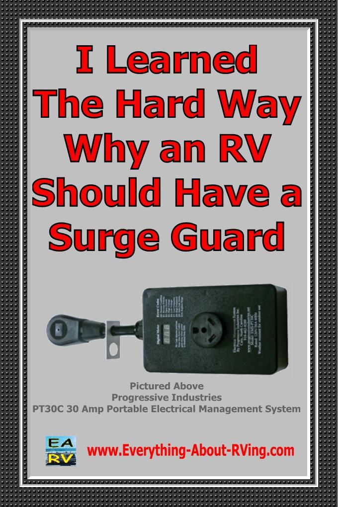 I Learned The Hard Way Why an RV Should Have a Surge Guard submitted by Randy Hobbs from Wilson Texas on our RVing Tips & Tricks Page.