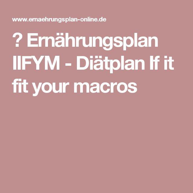 ᐅErnährungsplan IIFYM - Diätplan If it fit your macros