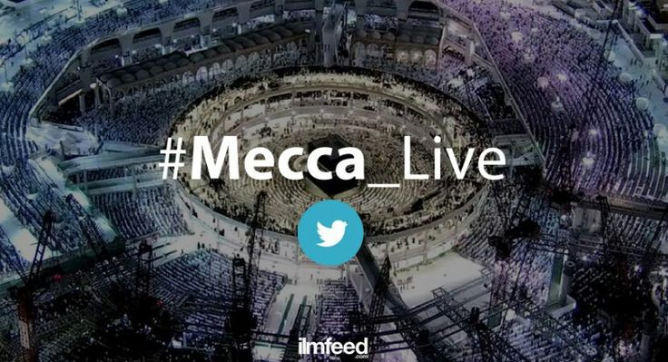 Some of the Best Tweets from Non-Muslims on the #Mecca_live Hashtag - Ilm Feed http://ilmfeed.com/some-of-the-best-tweets-from-non-muslims-on-the-mecca_live-hashtag/