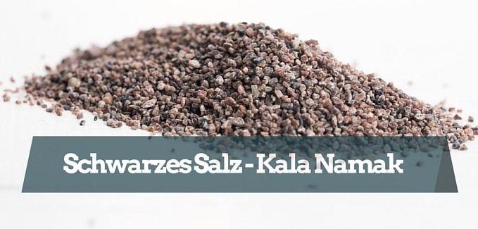 Schwarzes Salz schlägt Speisesalz, alles was man über Kala Namak wissen muss!