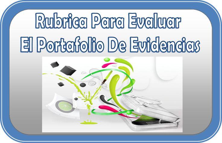 Rubrica para evaluar el portafolio de evidencias - http://materialeducativo.org/rubrica-para-evaluar-el-portafolio-de-evidencias/