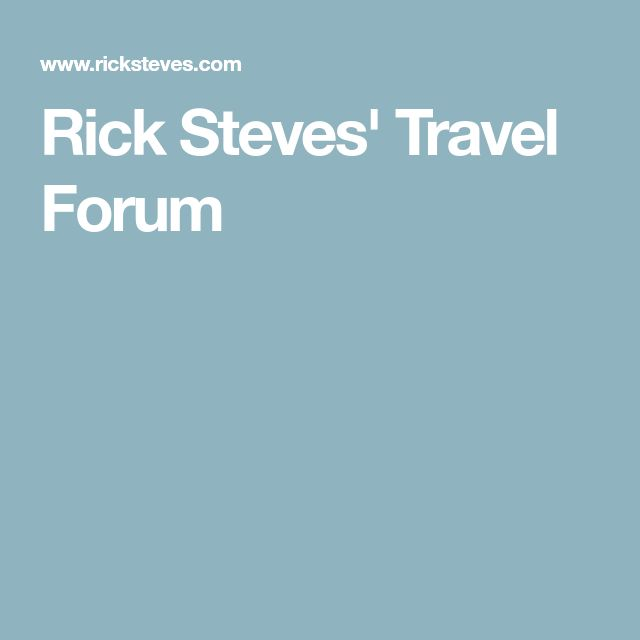 Rick Steves' Travel Forum