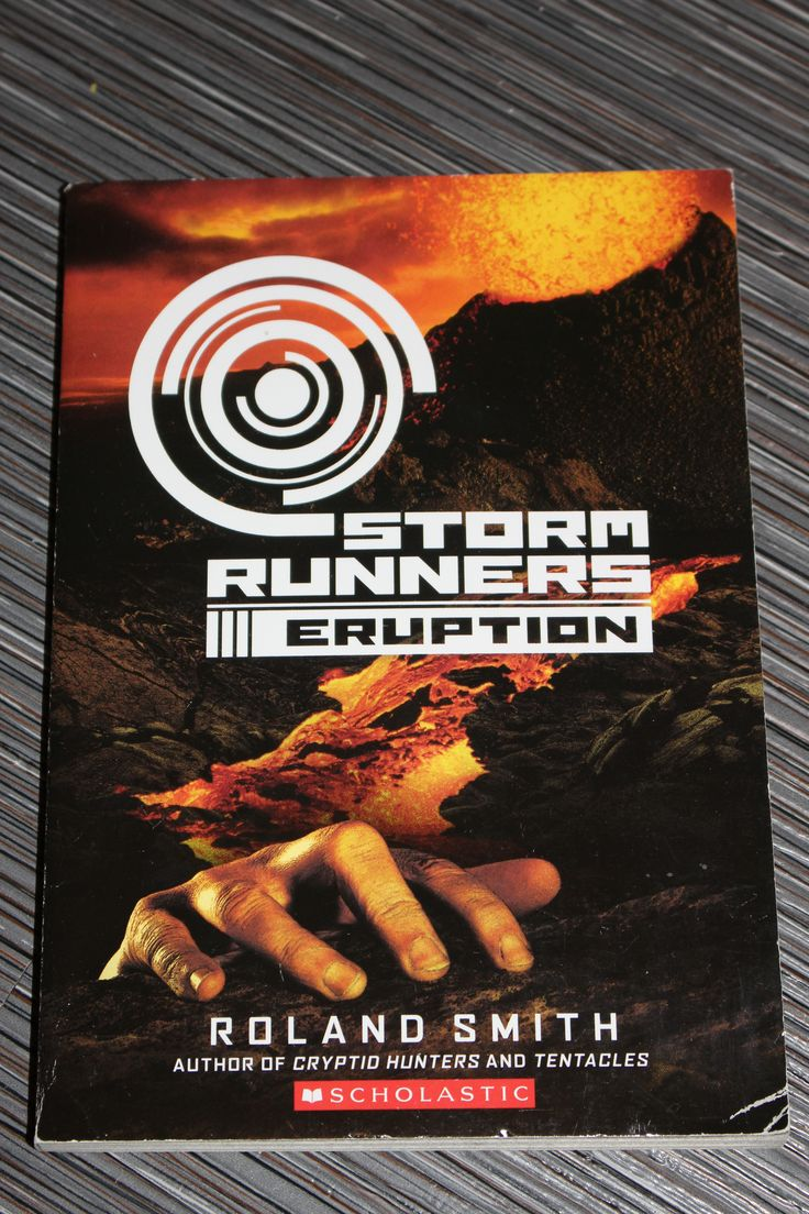 Storm Runners Book #3 Eruption  Author; Roland Smith  Isbn #978
