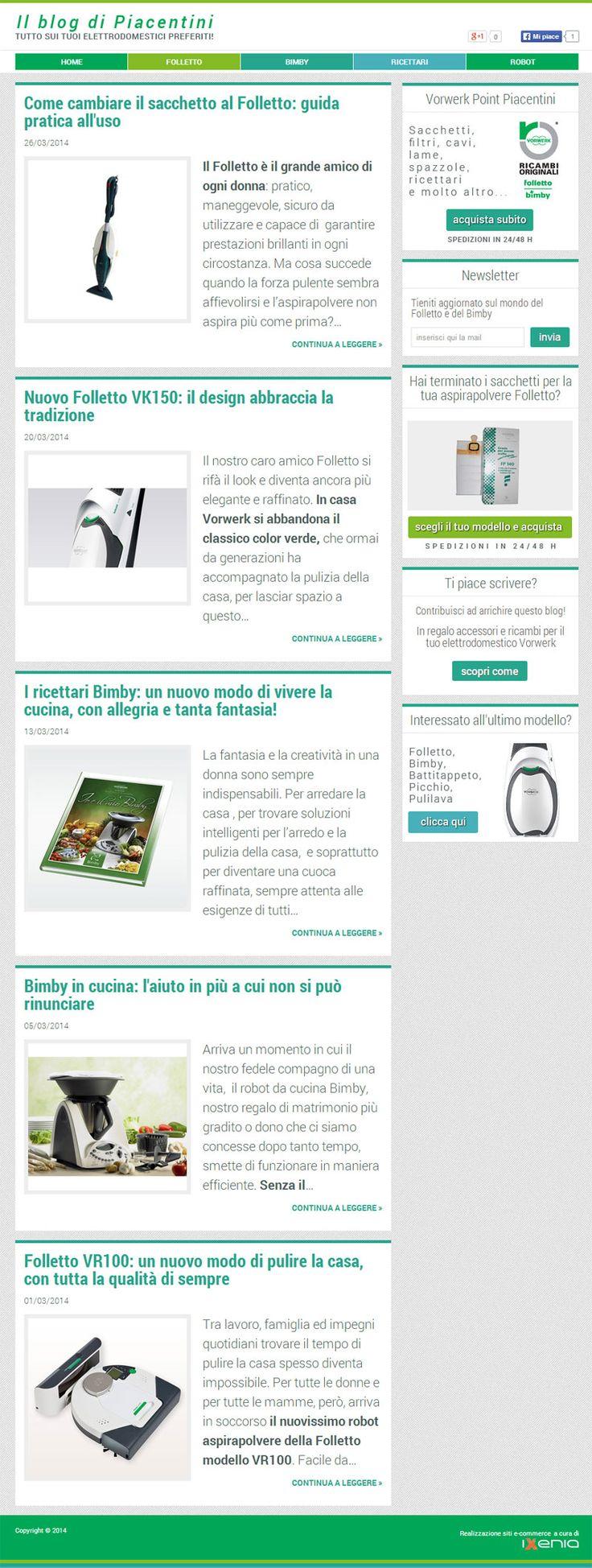 Blog realizzato per Piacentini, rivenditore autorizzato Vorwerk di ricambi originali per tutti i modelli di aspirapolvere Folletto e robot da cucina Bimby