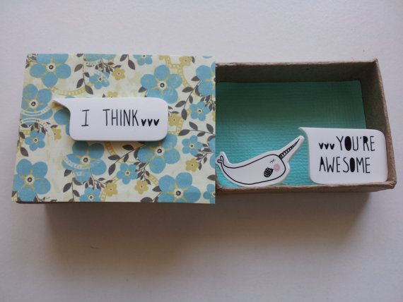 I Think...Your Awesome Narwhal matchbox by ShyLilyandDakota, $16.00