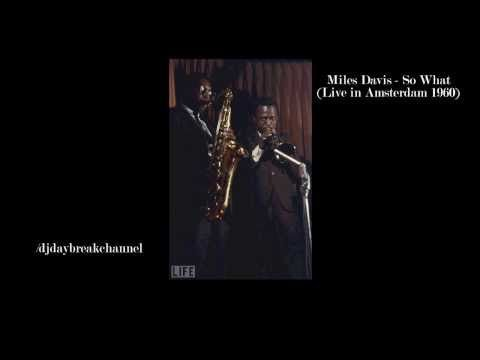 Miles Davis - So What (Live in Amsterdam 1960)