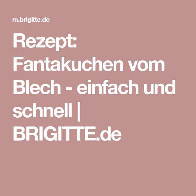 Rezept: Fantakuchen vom Blech - einfach und schnell   BRIGITTE.de