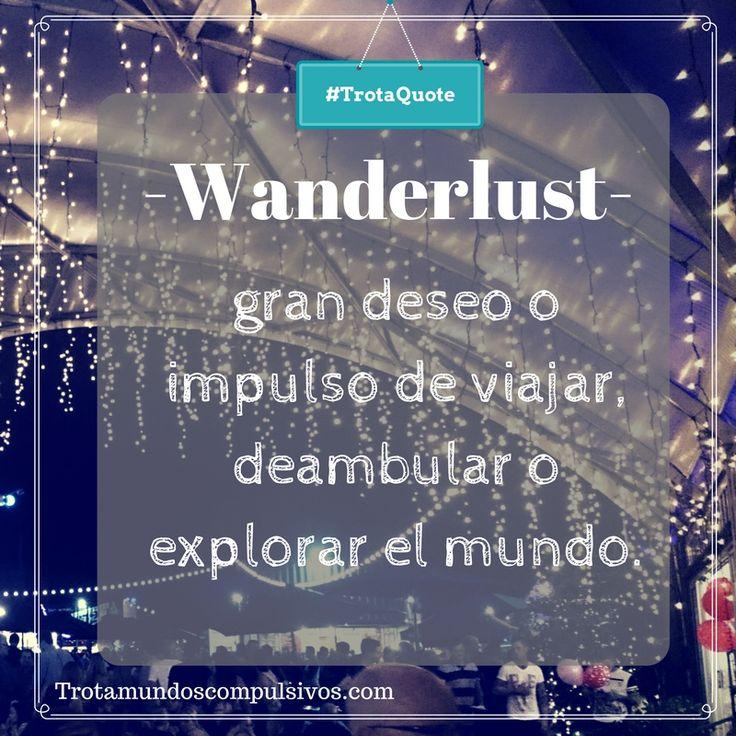 Wanderlust!! travel quote. travel blog