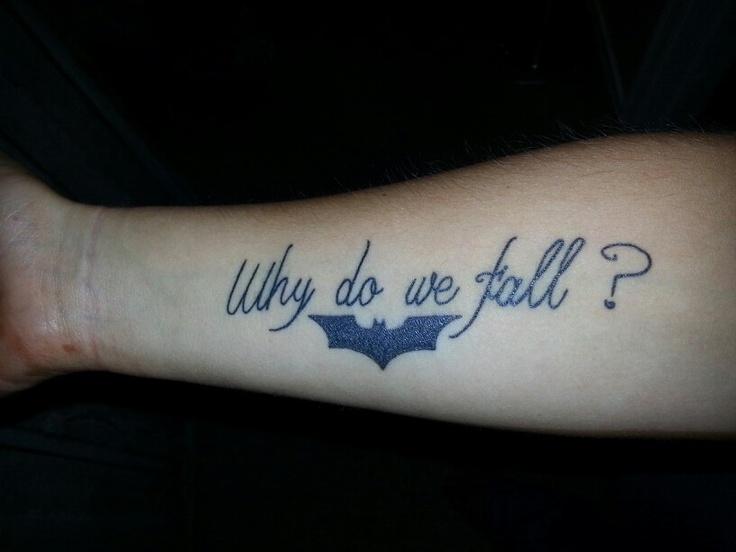 Why do we fall? #Batman #tattoo #armtattoos
